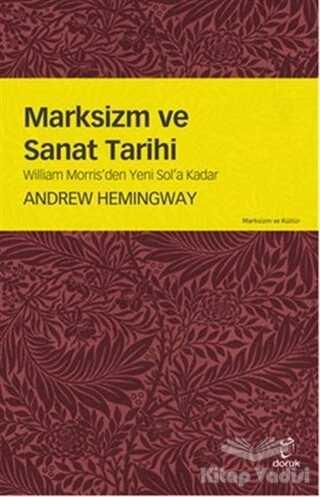 Doruk Yayınları - Marksizm ve Sanat Tarihi