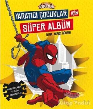 Beta Kids - Marvel Ultimate Spider-Man: Yaratıcı Çocuklar İçin Süper Albüm