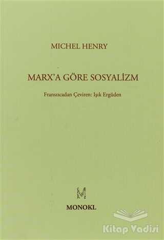 MonoKL - Marx'a Göre Sosyalizm