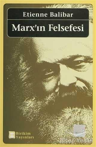 Birikim Yayınları - Marx'ın Felsefesi