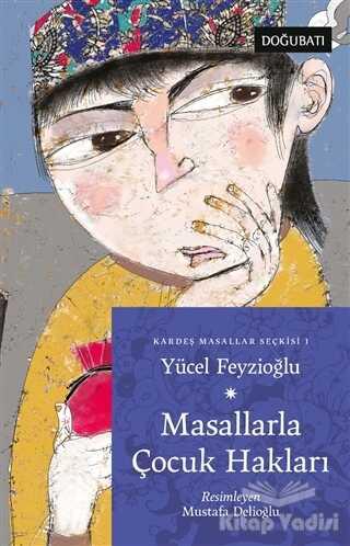 Doğu Batı Yayınları - Masallarla Çocuk Hakları