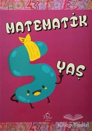 Vişne Çocuk - Matematik 5 Yaş