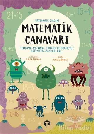 Turkuvaz Kitap - Matematik Canavarı - Matematik Çılgını