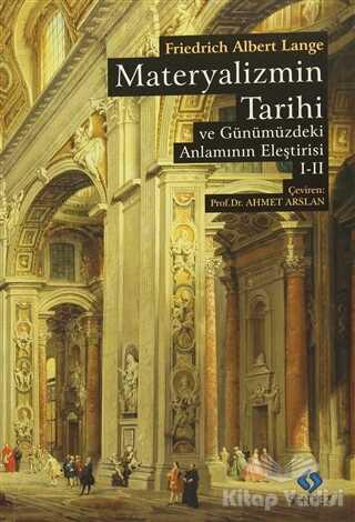 Sentez Yayınları - Materyalizmin Tarihi ve Günümüzdeki Anlamının Eleştirisi (2 Cilt Birarada)
