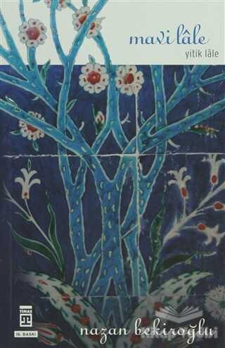 Timaş Yayınları - Mavi Lale