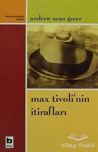 Bilgi Yayınevi - Max Tivoli'nin İtirafları