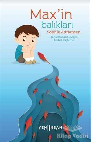 Yeni İnsan Yayınları - Max'in Balıkları