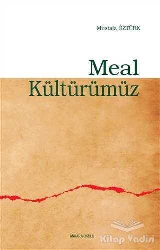 Ankara Okulu Yayınları - Meal Kültürümüz