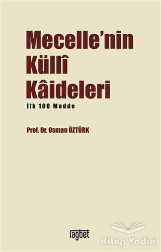 Rağbet Yayınları - Mecelle'nin Küllı Kadileleri