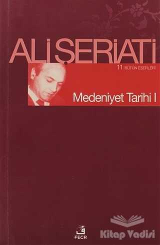 Fecr Yayınları - Medeniyet Tarihi 1