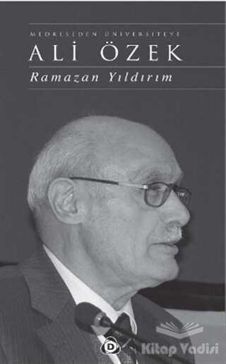Düşün Yayıncılık - Medreseden Üniversiteye Ali Özek (Ciltli)