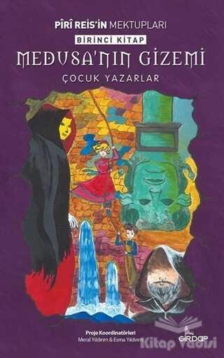 Girdap Kitap - Medusa'nın Gizemi - Piri Reis'in Mektupları Birinci Kitap