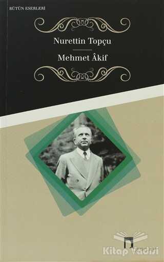 Dergah Yayınları - Mehmet Akif Bütün Eserleri 10