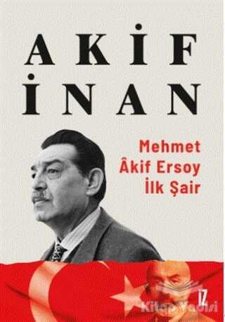 İz Yayıncılık - Mehmet Akif Ersoy: İlk Şair