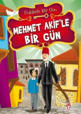 Timaş Çocuk - İlk Çocukluk - Mehmet Akif'le Bir Gün - Ünlülerle Bir Gün