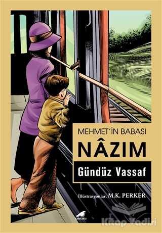 Kara Karga Yayınları - Mehmet'in Babası Nazım
