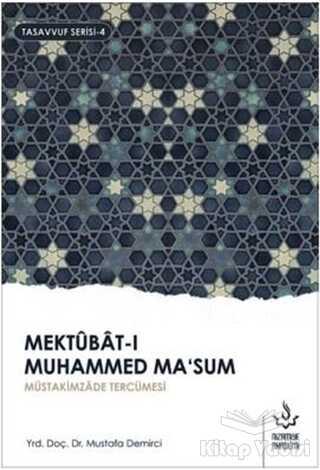 Nizamiye Akademi Yayınları - Mektubat-ı Muhammed Ma'sum 2. Cilt