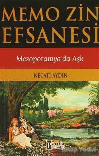 Parola Yayınları - Memo Zin Efsanesi : Mezopotamya'da Aşk