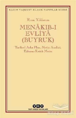 Yapı Kredi Yayınları - Menakıb-ı Evliya (Buyruk)