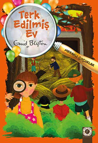 Artemis Yayınları - Meraklı Çocuklar - Terk Edilmiş Ev