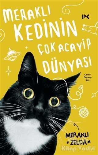 Profil Yayıncılık - Meraklı Kedinin Çok Acayip Dünyası
