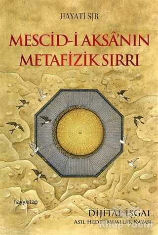 Hayykitap - Mescid-i Aksa'nın Metafizik Sırrı