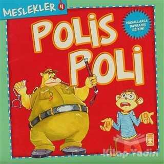 Timaş Çocuk - İlk Gençlik - Meslekler - Polis Poli