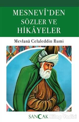 Sancak Yayınları - Mesnevi'den Sözler ve Hikayeler