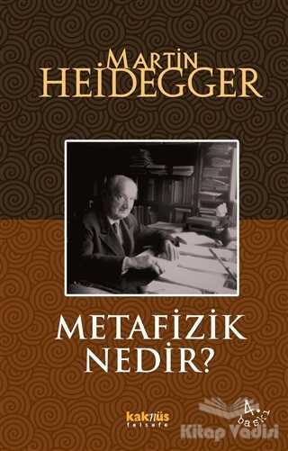 Kaknüs Yayınları - Metafizik Nedir?