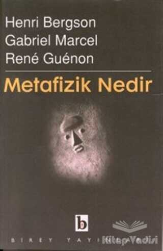 Birey Yayıncılık - Metafizik Nedir?