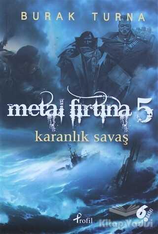 Profil Yayıncılık - Metal Fırtına 5: Karanlık Savaş