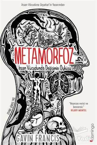 Domingo Yayınevi - Metamorfoz: İnsan Vücudunda Değişimin Öyküsü