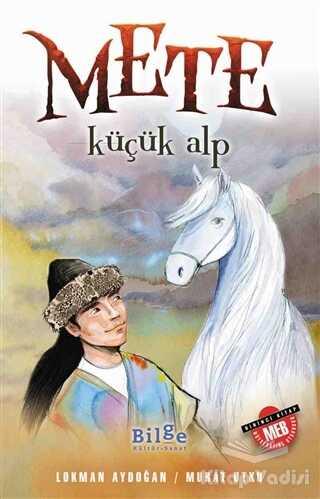 Bilge Kültür Sanat - Mete - Küçük Alp