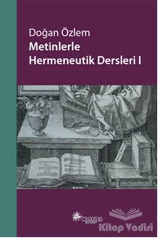 Notos Kitap - Metinlerle Hermeneutik Dersleri - 1