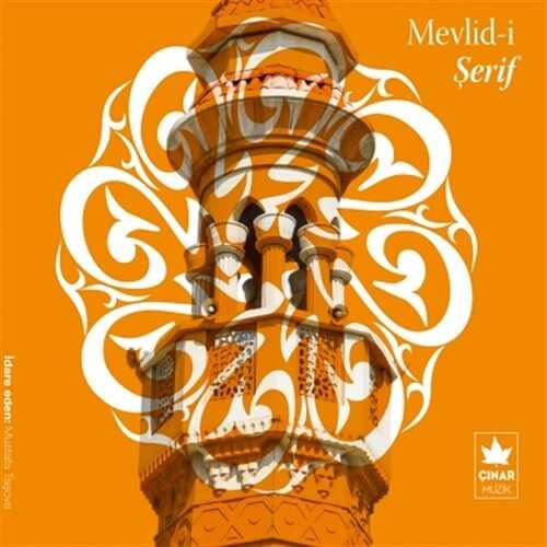 Çınar Müzik - Mevlid-i Şerif- Mustafa Taşova