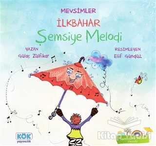 Kök Yayıncılık - Mevsimler İlkbahar - Şemsiye Melodi