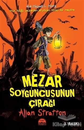 Martı Çocuk Yayınları - Mezar Soyguncusunun Çırağı