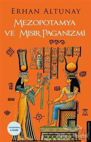 Destek Yayınları - Mezopotamya ve Mısır Paganizmi