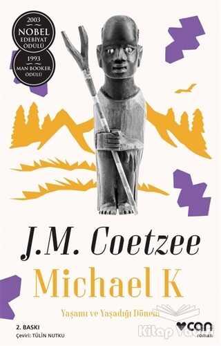 Can Yayınları - Michael K. Yaşamı ve Yaşadığı Dönem