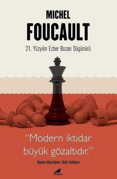 Kara Karga Yayınları - Michel Foucault - 21. Yüzyılın Ezber Bozan Düşünürü