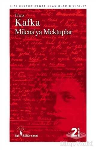 İlgi Kültür Sanat Yayınları - Milena'ya Mektuplar