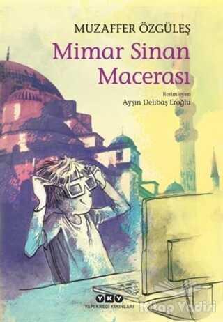 Yapı Kredi Yayınları - Mimar Sinan Macerası