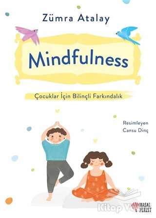 Masalperest - Mindfulness - Çocuklar İçin Bilinçli Farkındalık