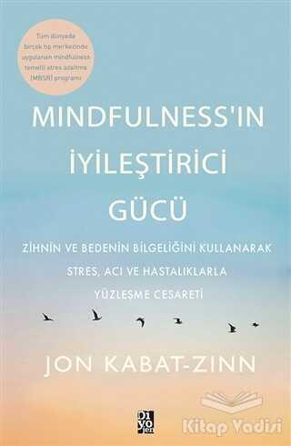 Diyojen Yayıncılık - Mindfulness'in İyileştirici Gücü