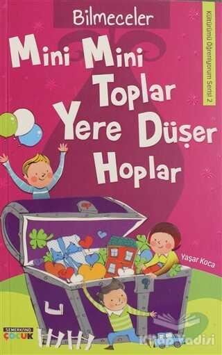 Semerkand Çocuk Yayınları - Mini Mini Toplar Yere Düşer Hoplar
