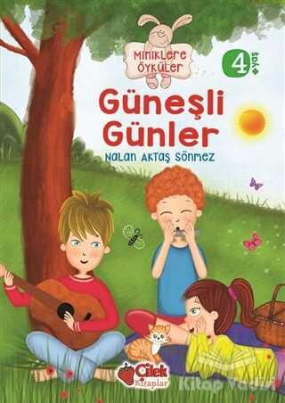 Çilek Kitaplar - Miniklere Öyküler - Güneşli Günler