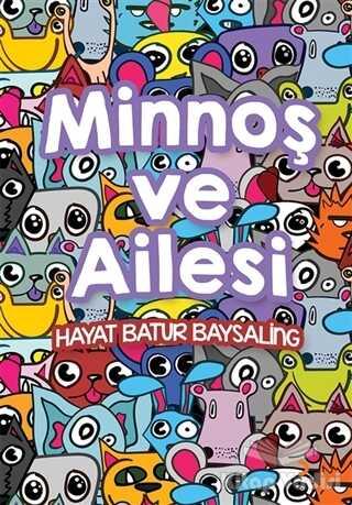 Cinius Yayınları - Minnoş ve Ailesi
