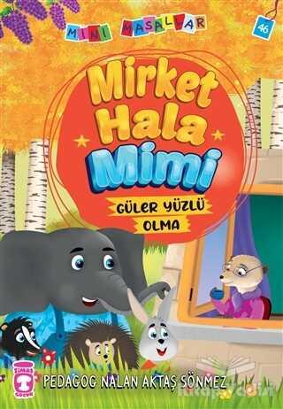 Timaş Çocuk - İlk Çocukluk - Mirket Hala Mimi - Mini Masallar 5