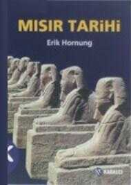 Kabalcı Yayınevi - Mısır Tarihi; Ana Hatlarıyla