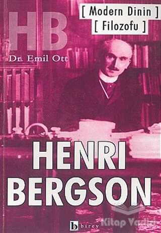 Birey Yayıncılık - Modern Dinin Filozofu Henri Bergson